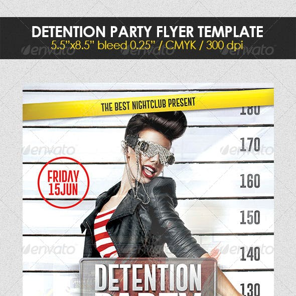 Detention Party Flyer Template