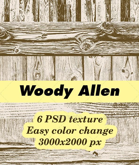 Woody Allen Texture Pack - Wood Textures