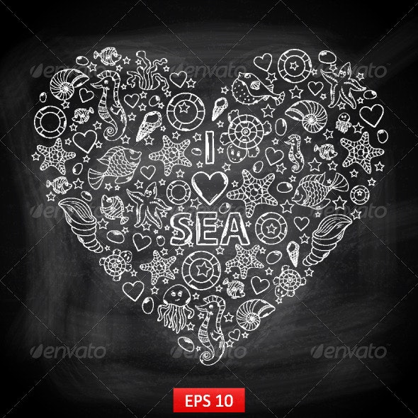 I love Sea Chalkboard in the Form of a Heart - Backgrounds Decorative