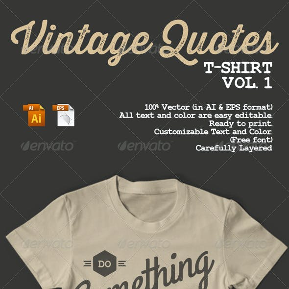 Vintage Quotes T-Shirt Vol. 1