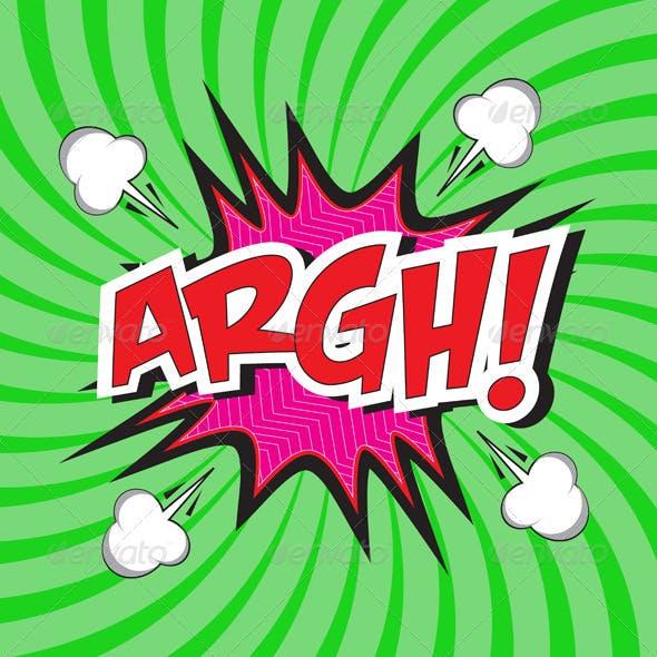 ARGH! Comic Speech Bubble in Pop Art Style