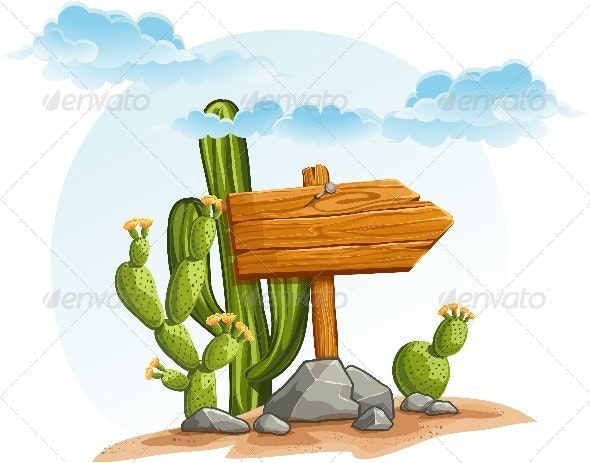Wooden Pointer with Cacti in the Desert - Organic Objects Objects