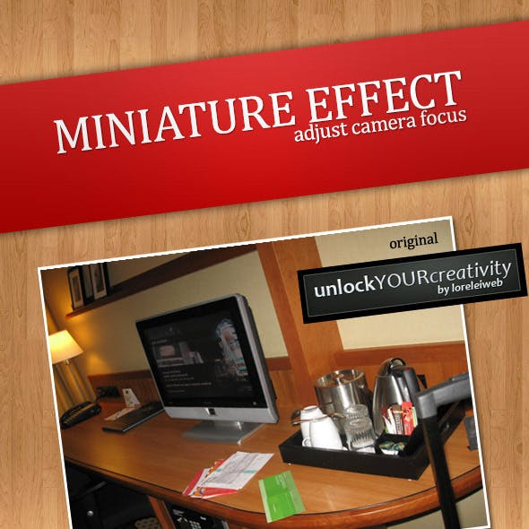 Tilt-Shift Miniature Effect - Adjust Camera Focus