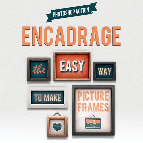 Encadrage - Picture Frames Action