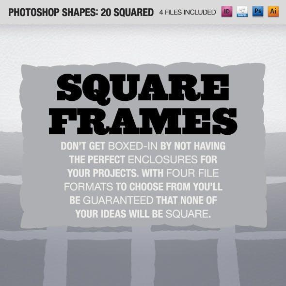 20 Squared Frames