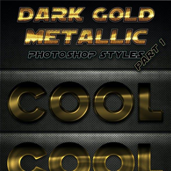 Dark Gold Metallic Photoshop Styles - Part 1