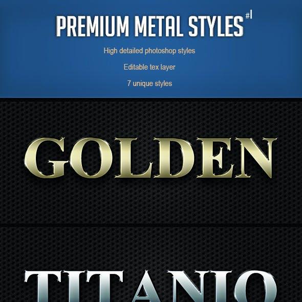 Premium Metal Styles