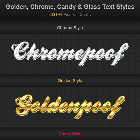 Golden, Chrome, Candy & Glass Text Styles