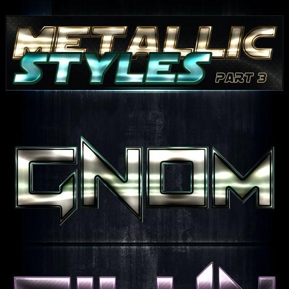 Unique Metallic Styles - Part 3