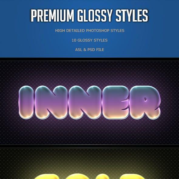Premium Glossy Styles