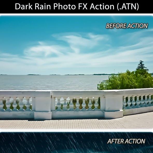 Dark Rain Photo FX Action