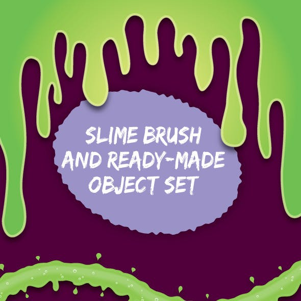 Slime Brushes and Objects