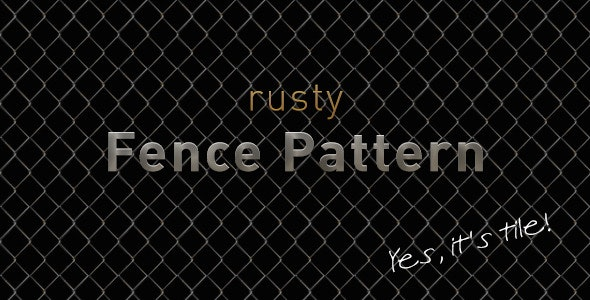 Rusty Fence Pattern - Urban Textures / Fills / Patterns
