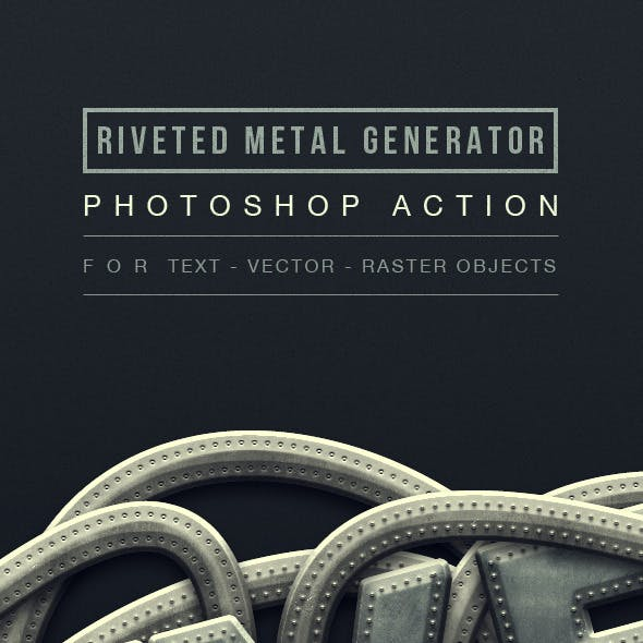 Riveted Metal Generator