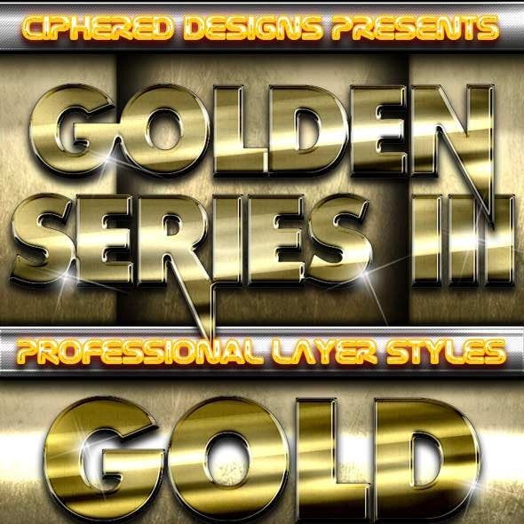Golden Series III - Professional Layer Styles