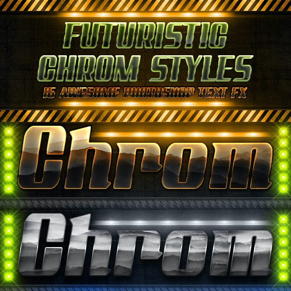 Futuristic Chrome Styles
