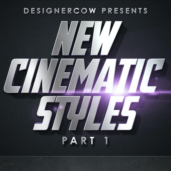 New Cinematic Styles Part 1