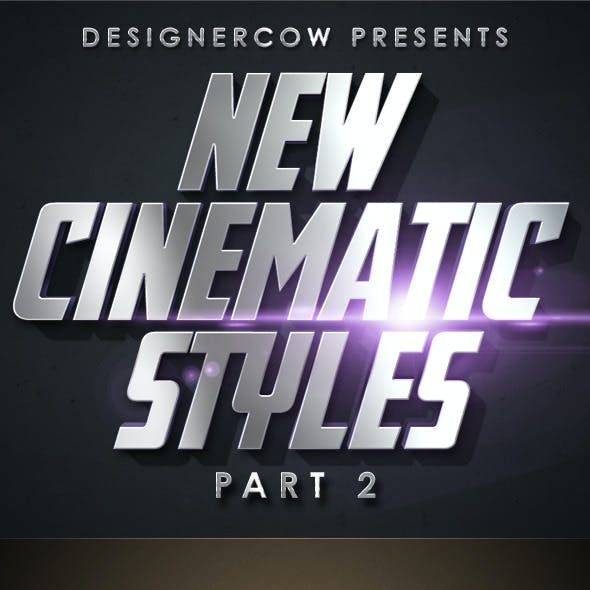New Cinematic Styles Part 2