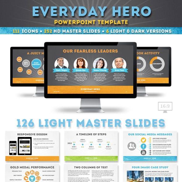 Everyday Hero Powerpoint Template
