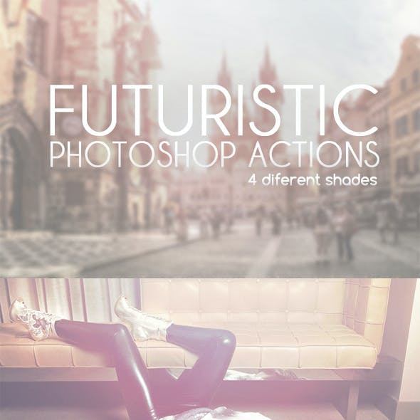 Futuristic Photoshop Actions