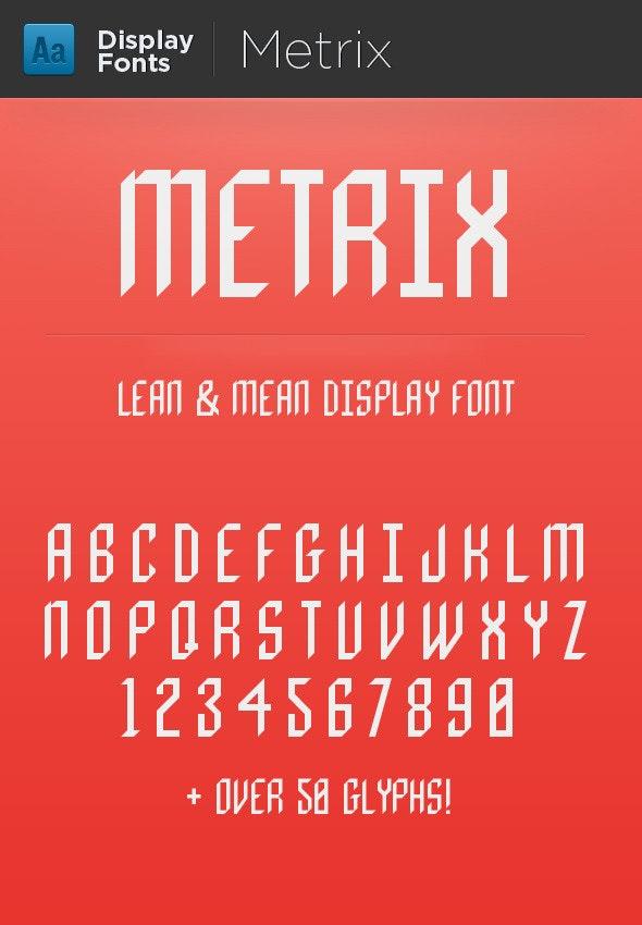 Metrix  - Fonts