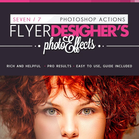 7 PRO Flyer Designer's Effects - Ps Actions