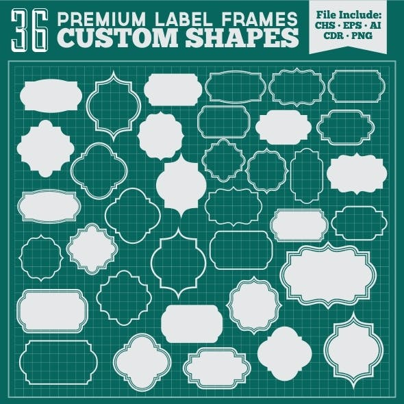 36 Premium Label Frames Custom Shapes