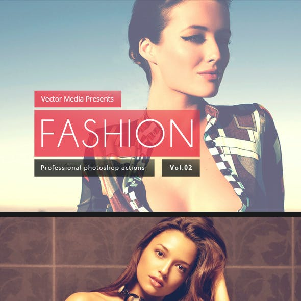 Fashion - Photoshop Actions [Vol.2]