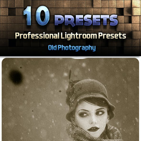 Old Photography Presets
