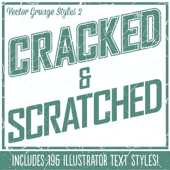 Grunge Styles 2: Cracked & Scratched