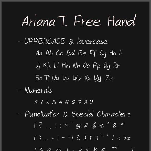 Ariana T. Free Hand Script