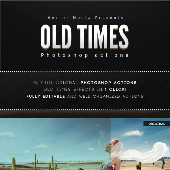 Old Times - Photoshop Actions