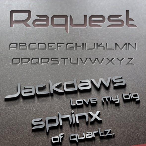 Raquest Font
