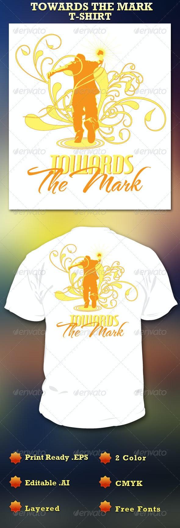 Towards the Mark T-Shirt Template - Church T-Shirts