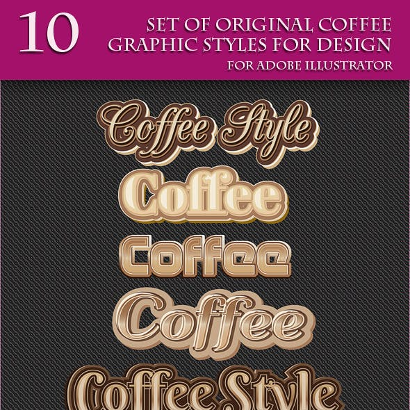 Set of Original Coffee Graphic Styles for Design