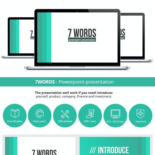 7WORDS Powerpoint Presentation