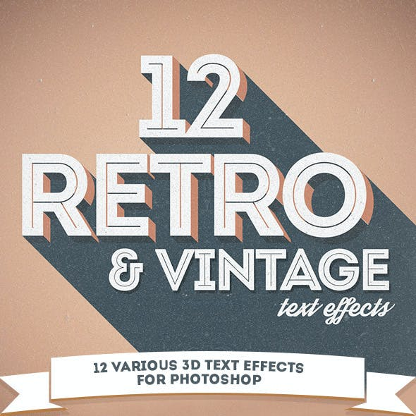 12 Various 3D Retro & Vintage Text Effects for Photoshop