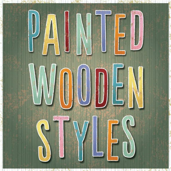 Painted Wooden Graphic Styles
