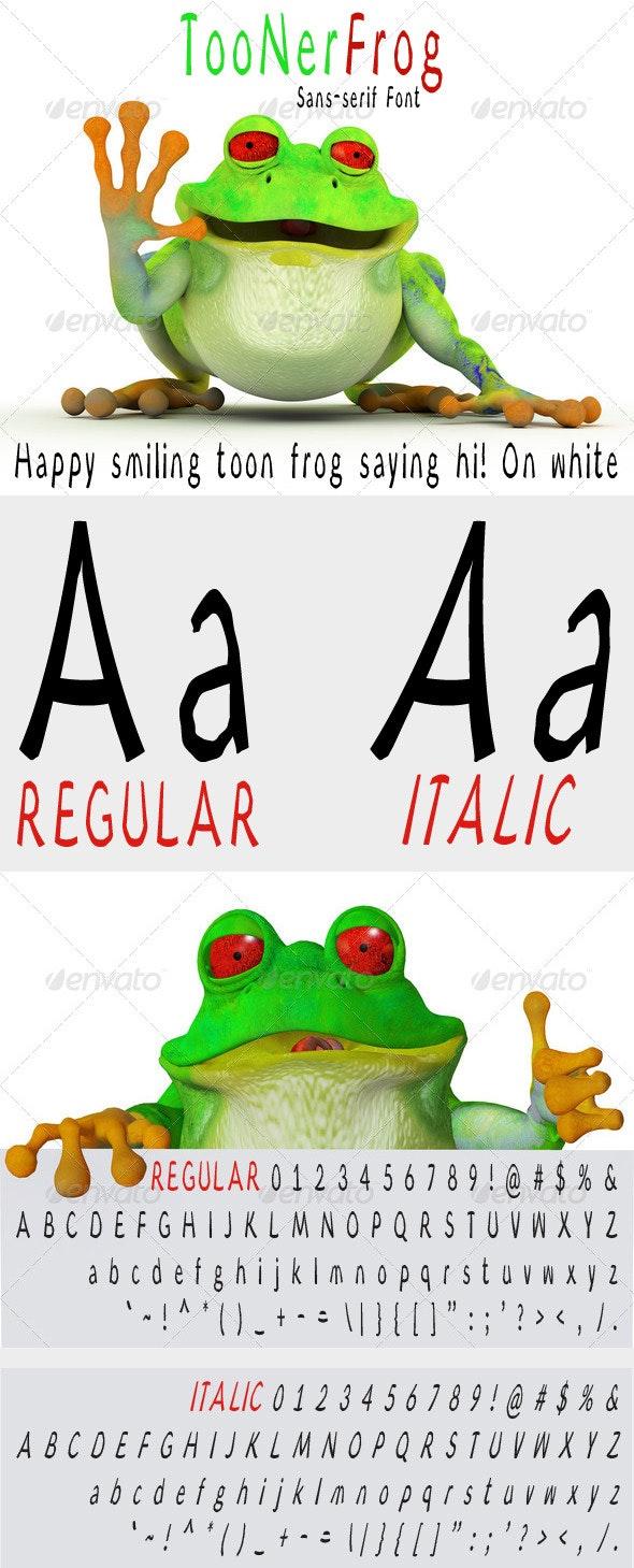 Toonerfrog - Sans-Serif Fonts
