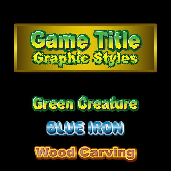 Game Title Graphic Styles