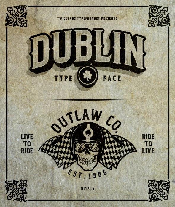Dublin Family Typeface - Gothic Decorative
