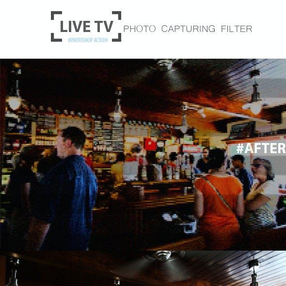 Live TV Photo Capturing Filter
