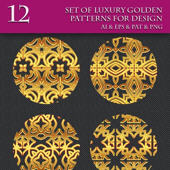 Set of Luxury Golden Patterns for Design