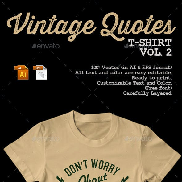 Vintage Quotes T-Shirt Vol. 2