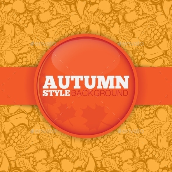 Autumn Background with Pattern. - Backgrounds Decorative