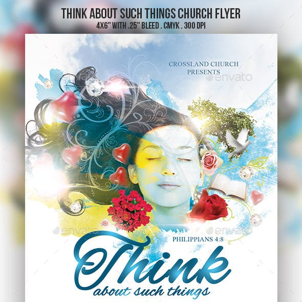 Think About Such Things Church Flyer