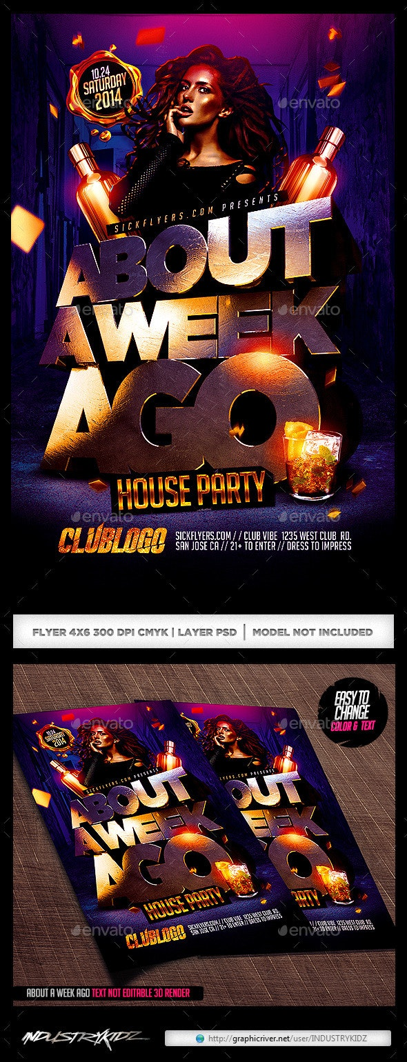 About A Week Ago Party Flyer  - Clubs & Parties Events