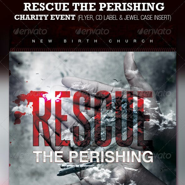 Rescue the Perishing Charity Event Flyer & CD