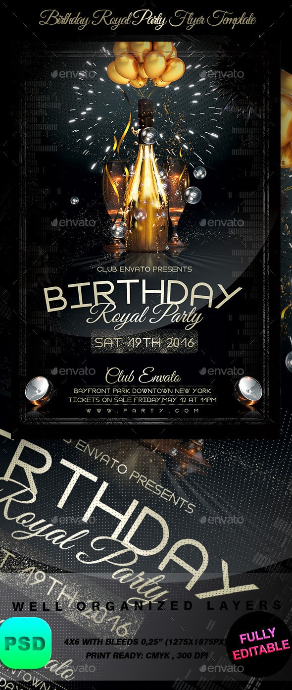 Birthday Royal Party Flyer Template - Clubs & Parties Events