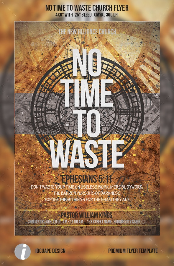 No Time To Waste Church Flyer - Church Flyers